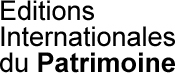 Editions Internationales du Patrimoine
